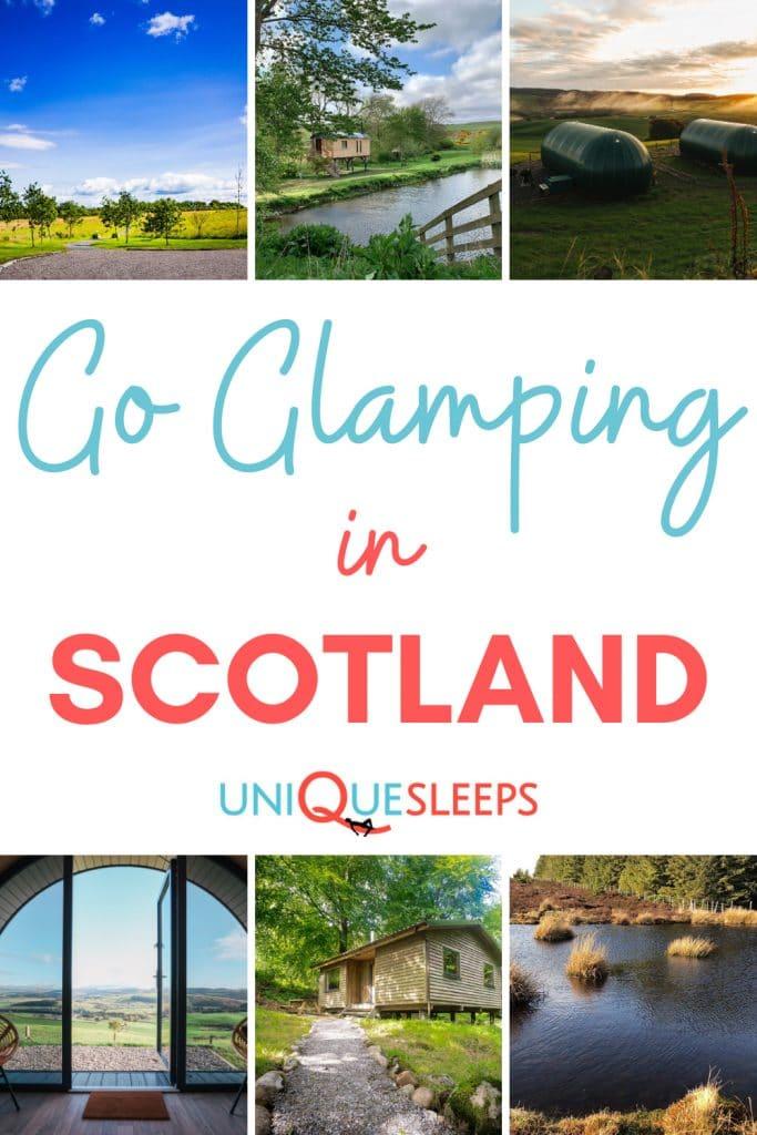 Go Glamping in Scotland